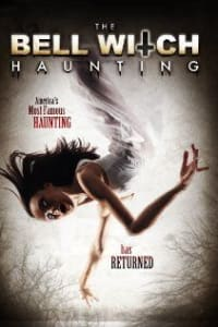 The Bell Witch Haunting | Bmovies