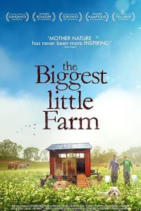 The Biggest Little Farm | Bmovies