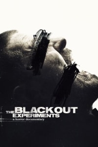 The Blackout Experiments | Bmovies