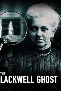 The Blackwell Ghost | Bmovies