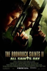 The Boondock Saints 2: All Saints Day | Bmovies