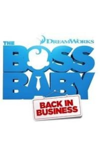 The Boss Baby: Back in Business - Season 01 | Watch Movies Online