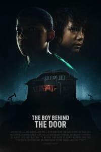 The Boy Behind the Door | Bmovies