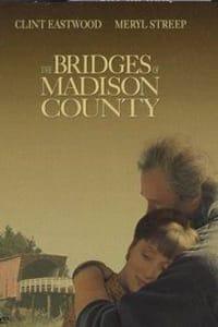 The Bridges of Madison County | Bmovies