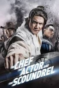 The Chef, The Actor, The Scoundrel   Bmovies
