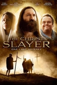 The Christ Slayer | Bmovies