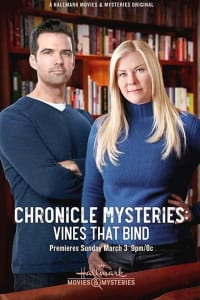 The Chronicle Mysteries: Vines That Bind | Bmovies