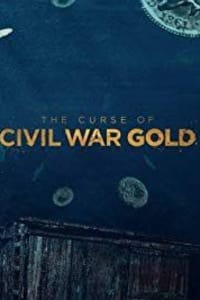 The Curse of Civil War Gold - Season 2 | Bmovies