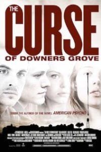 The Curse of Downers Grove | Bmovies