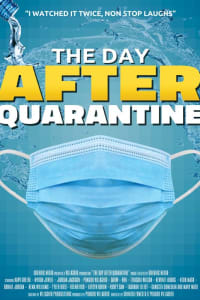 The Day After Quarantine | Bmovies