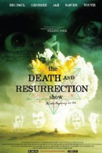 The Death and Resurrection Show | Bmovies