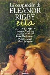 The Disappearance Of Eleanor Rigby: Them   Bmovies