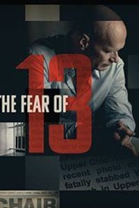 The Fear Of 13 | Bmovies