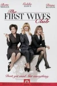 The First Wives Club | Bmovies