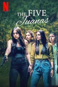 The Five Juanas - Season 1   Watch Movies Online