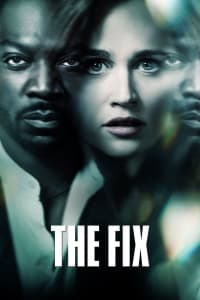 The Fix - Season 1 | Bmovies