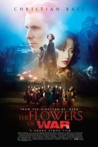 The Flowers of War | Bmovies
