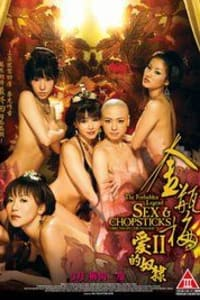 [18+] The Forbidden Legend: Sex And Chopsticks 2 | Bmovies