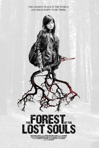 The Forest of the Lost Souls | Bmovies
