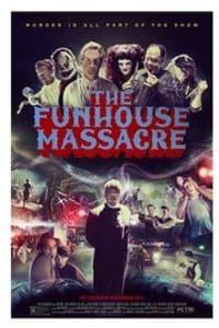 The Funhouse Massacre   Bmovies