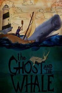The Ghost and the Whale | Bmovies