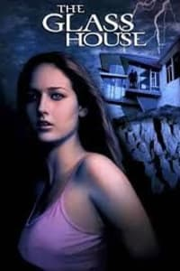 The Glass House | Bmovies