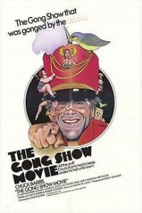 The Gong Show Movie | Bmovies
