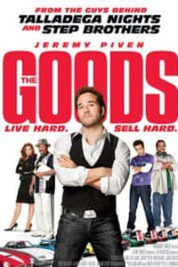 The Goods: Live Hard, Sell Hard | Bmovies