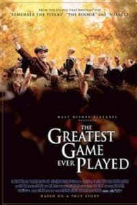 The Greatest Game Ever Played | Bmovies