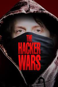 The Hacker Wars | Bmovies