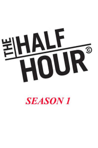 The Half Hour - Season 1 | Bmovies