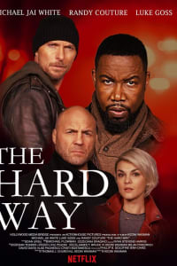 The Hard Way | Bmovies