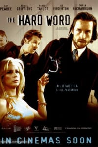 The Hard Word | Bmovies