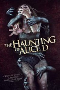 The Haunting of Alice D | Bmovies