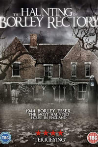 The Haunting of Borley Rectory | Bmovies