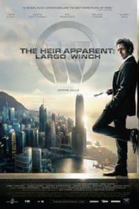 The Heir Apparent: Largo Winch | Bmovies