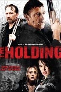 The Holding   Bmovies