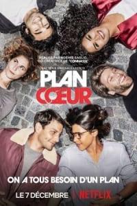 The Hook Up Plan (Plan Coeur) - Season 1 | Bmovies