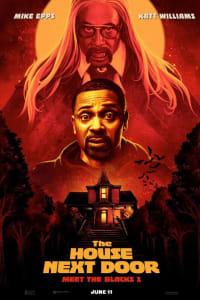 The House Next Door: Meet the Blacks 2 : The Movie | Watch Movies Online