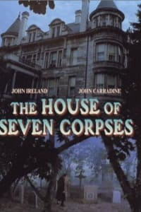 The House of Seven Corpses | Bmovies
