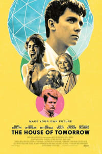 The House Of Tomorrow | Bmovies
