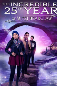The Incredible 25th Year of Mitzi Bearclaw | Watch Movies Online