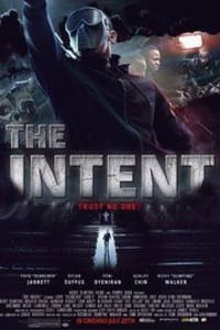 The Intent   Bmovies