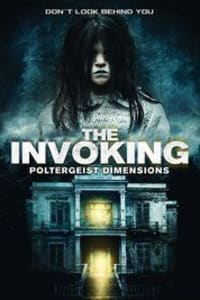 The Invoking 3: Paranormal Dimensions | Bmovies