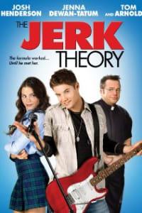 The Jerk Theory | Bmovies