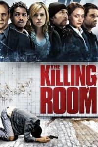 The Killing Room | Bmovies