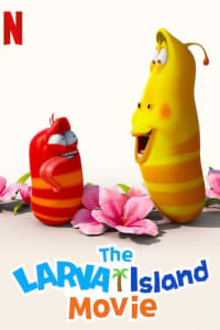 The Larva Island Movie | Bmovies