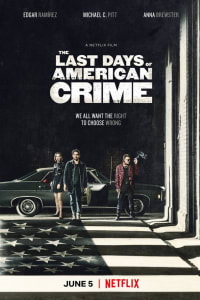 The Last Days of American Crime | Bmovies