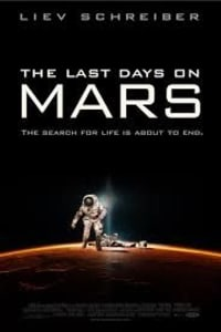 The Last Days On Mars | Bmovies