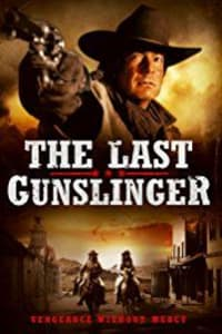 The Last Gunslinger | Bmovies